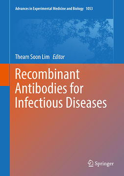 Lim, Theam Soon - Recombinant Antibodies for Infectious Diseases, e-kirja