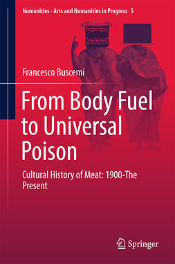 Buscemi, Francesco - From Body Fuel to Universal Poison, ebook