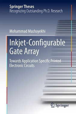 Mashayekhi, Mohammad - Inkjet-Configurable Gate Array, ebook