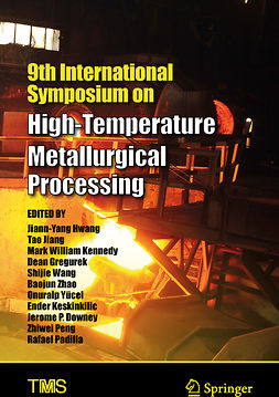 Downey, Jerome P - 9th International Symposium on High-Temperature Metallurgical Processing, e-kirja