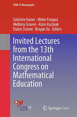 Forgasz, Helen - Invited Lectures from the 13th International Congress on Mathematical Education, e-kirja