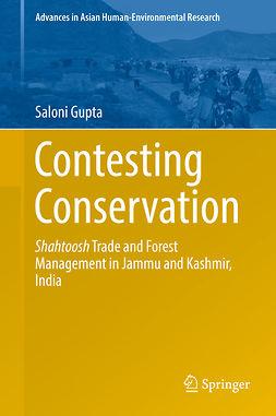 Gupta, Saloni - Contesting Conservation, ebook