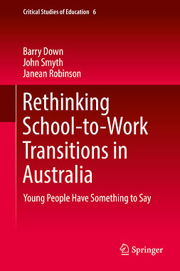 Down, Barry - Rethinking School-to-Work Transitions in Australia, e-kirja
