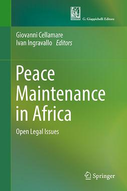 Cellamare, Giovanni - Peace Maintenance in Africa, ebook