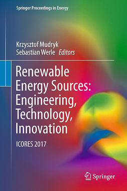 Mudryk, Krzysztof - Renewable Energy Sources: Engineering, Technology, Innovation, e-bok