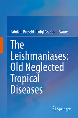 Bruschi, Fabrizio - The Leishmaniases: Old Neglected Tropical Diseases, ebook