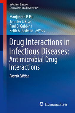 Gubbins, Paul O. - Drug Interactions in Infectious Diseases: Antimicrobial Drug Interactions, ebook