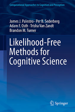 Osth, Adam F. - Likelihood-Free Methods for Cognitive Science, ebook