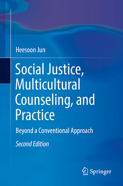 Jun, Heesoon - Social Justice, Multicultural Counseling, and Practice, ebook