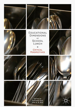 Rice, Suzanne - Educational Dimensions of School Lunch, ebook