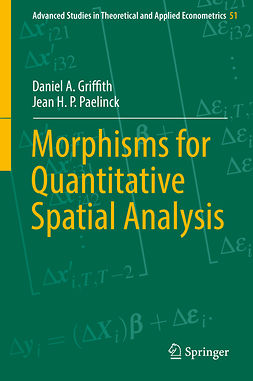 Griffith, Daniel A. - Morphisms for Quantitative Spatial Analysis, ebook