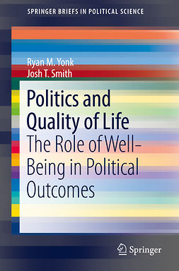 Smith, Josh T. - Politics and Quality of Life, ebook