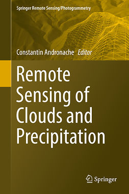 Andronache, Constantin - Remote Sensing of Clouds and Precipitation, ebook