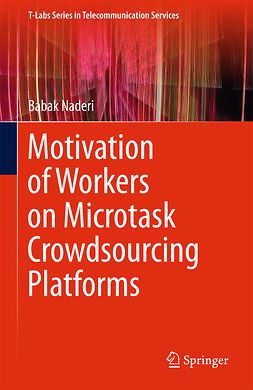 Naderi, Babak - Motivation of Workers on Microtask Crowdsourcing Platforms, ebook