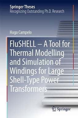 Campelo, Hugo - FluSHELL – A Tool for Thermal Modelling and Simulation of Windings for Large Shell-Type Power Transformers, e-bok
