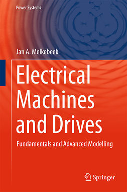Melkebeek, Jan A. - Electrical Machines and Drives, ebook