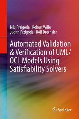 Drechsler, Rolf - Automated Validation & Verification of UML/OCL Models Using Satisfiability Solvers, ebook