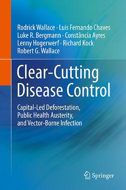 Ayres, Constância - Clear-Cutting Disease Control, e-kirja