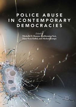 Bonner, Michelle D. - Police Abuse in Contemporary Democracies, ebook