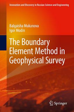 Modin, Igor - The Boundary Element Method in Geophysical Survey, ebook