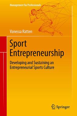Ratten, Vanessa - Sport Entrepreneurship, e-bok