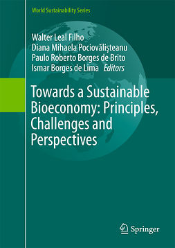 Brito, Paulo Roberto Borges de - Towards a Sustainable Bioeconomy: Principles, Challenges and Perspectives, ebook