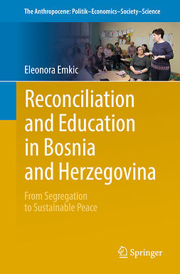 Emkic, Eleonora - Reconciliation and  Education in Bosnia and Herzegovina, ebook
