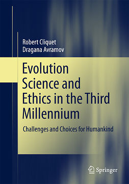 Avramov, Dragana - Evolution Science and Ethics in the Third Millennium, ebook
