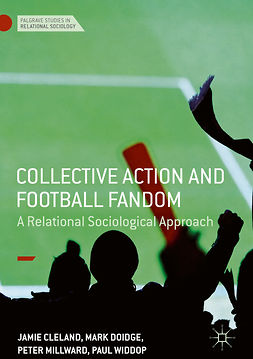Cleland, Jamie - Collective Action and Football Fandom, ebook