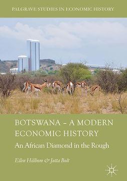 Bolt, Jutta - Botswana – A Modern Economic History, e-kirja