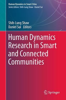 Shaw, Shih-Lung - Human Dynamics Research in Smart and Connected Communities, ebook
