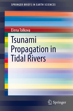 Tolkova, Elena - Tsunami Propagation in Tidal Rivers, ebook