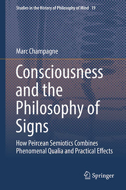 Champagne, Marc - Consciousness and the Philosophy of Signs, ebook