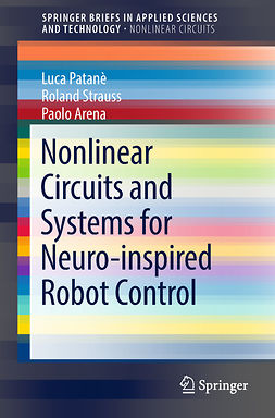 Arena, Paolo - Nonlinear Circuits and Systems for Neuro-inspired Robot Control, e-bok