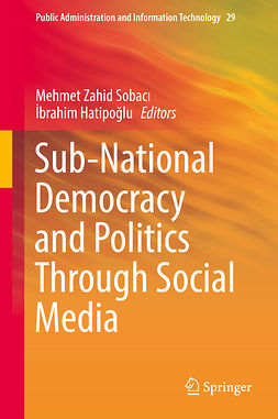 Hatipoğlu, İbrahim - Sub-National Democracy and Politics Through Social Media, ebook
