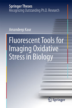 Kaur, Amandeep - Fluorescent Tools for Imaging Oxidative Stress in Biology, ebook