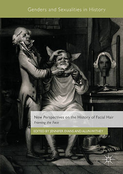 Evans, Jennifer - New Perspectives on the History of Facial Hair, e-kirja