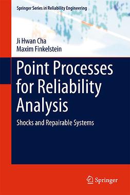 Cha, Ji Hwan - Point Processes for Reliability Analysis, e-kirja