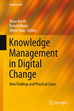 Haas, Oliver - Knowledge Management in Digital Change, e-bok