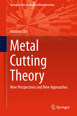 Shi, Hanmin - Metal Cutting Theory, e-bok