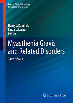 Kaminski, Henry J. - Myasthenia Gravis and Related Disorders, ebook