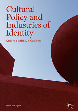 Beauregard, Devin - Cultural Policy and Industries of Identity, e-bok