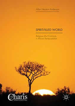Anderson, Allan Heaton - Spirit-Filled World, ebook