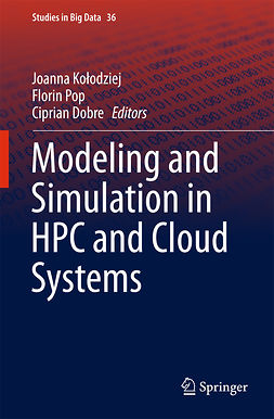 Dobre, Ciprian - Modeling and Simulation in HPC and Cloud Systems, e-kirja
