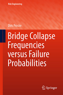 Proske, Dirk - Bridge Collapse Frequencies versus Failure Probabilities, ebook