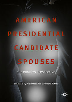 Burrell, Barbara - American Presidential Candidate Spouses, ebook