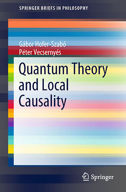 Hofer-Szabó, Gábor - Quantum Theory and Local Causality, ebook