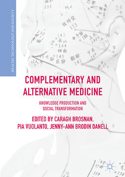 Brosnan, Caragh - Complementary and Alternative Medicine, e-kirja