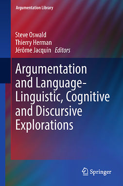 Herman, Thierry - Argumentation and Language — Linguistic, Cognitive and Discursive Explorations, ebook