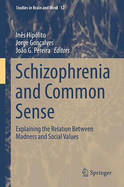 Gonçalves, Jorge - Schizophrenia and Common Sense, ebook